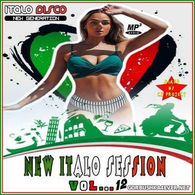 New Italo Session vol 12 [2021] Mixed by CJ Project