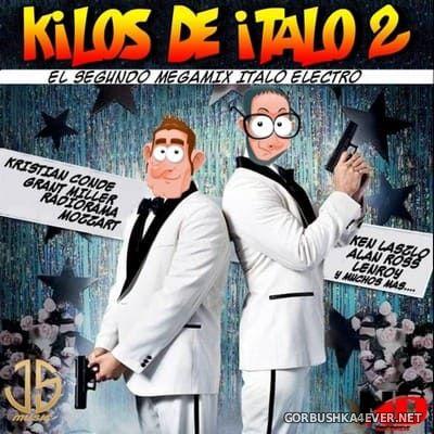 Kilos De Italo 2 [2021] Mixed by Jose Palencia & DJ Solrac