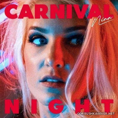 Nina - Carnival Night [2021]