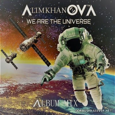 AlimkhanOV A. - We Are The Universe (Album Mix) [2021] By Only Mix