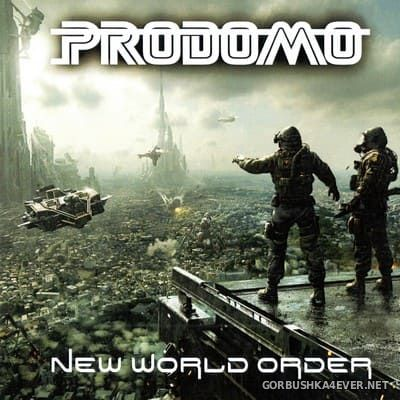 Prodomo - New World Order [2020]