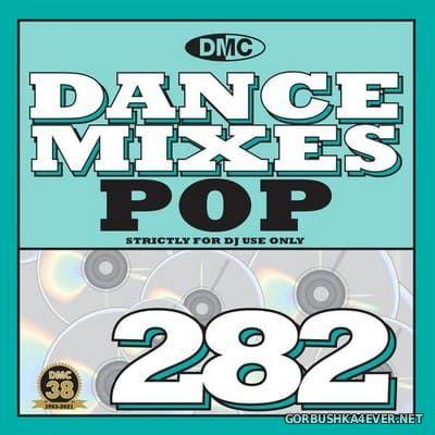 [DMC] Dance Mixes 282 (Pop) [2021]