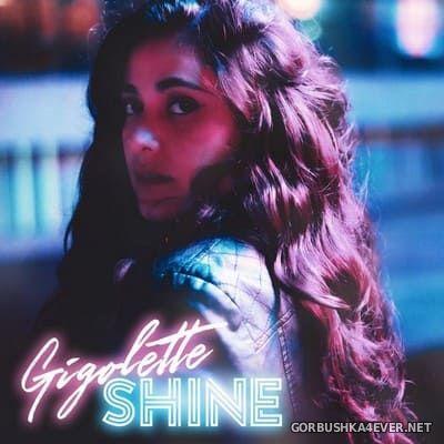 Gigolette - Shine [2021]