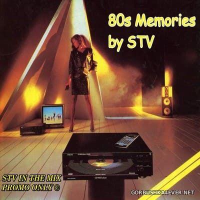 80s Memories [2021] Mixed by STV