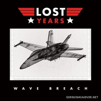Lost Years - Wave Breach [2021]