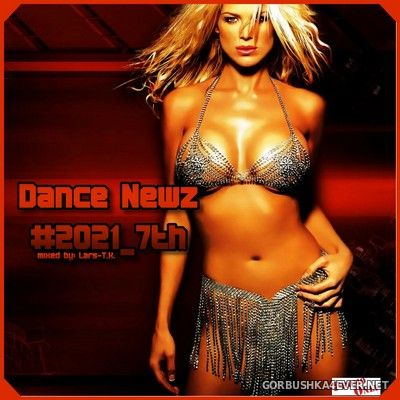 Dance Newz #2021-7th [2021] Mixed by Lars-T.K
