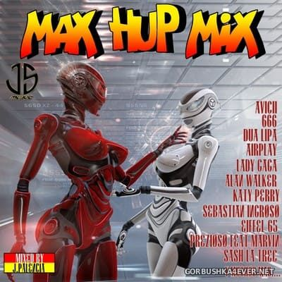 Max Hup Mix [2021] by Jose Palencia