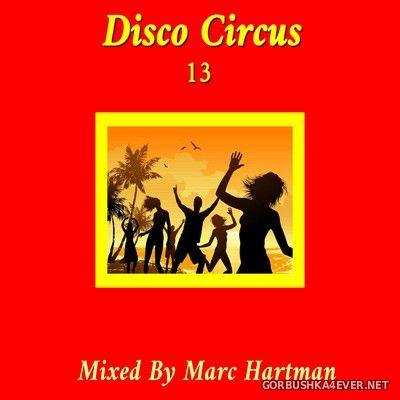 Marc Hartman - Disco Circus 13 [2021]