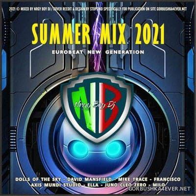 Summer Mix 2021 (Eurobeat New Generation) [2021] by NrgyBoyDJ