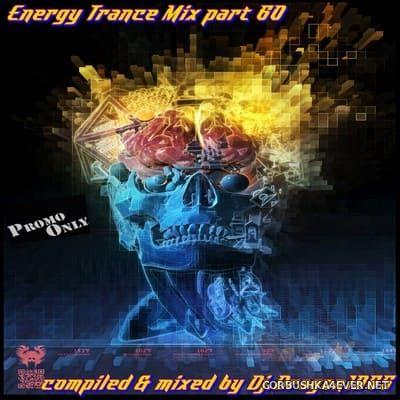DJ Dragon1965 - Energy Trance Mix (part 60) [2021]