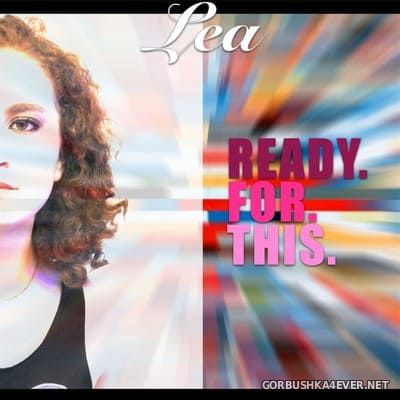 LEA - Ready For This [2021]
