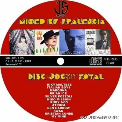 Disc Jockey Total [2021] by Jose Palencia