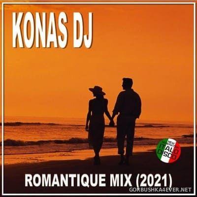 Konas DJ - Romantique Mix 2021