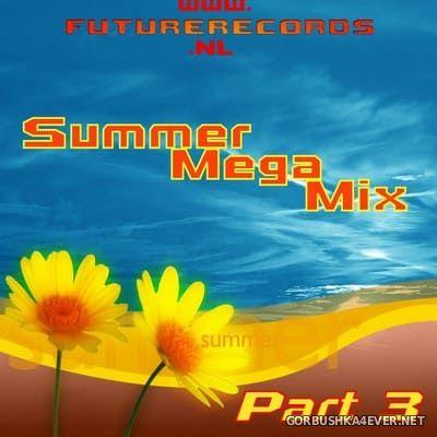 [Future Records] Summer Mega Mix 3 [2021]