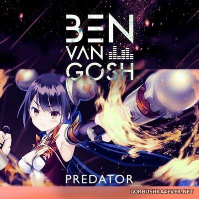 Ben Van Gosh - Predator [2021]