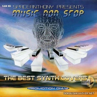 Music Non Stop - The Best Synth Covers [2021] by SpaceAnthony