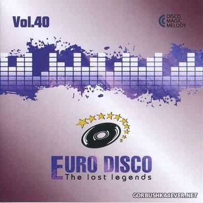 Euro Disco - The Lost Legends vol 40 [2021]