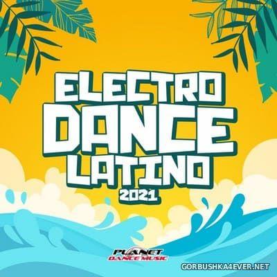 [Planet Dance Music] Electrodance Latino 2021
