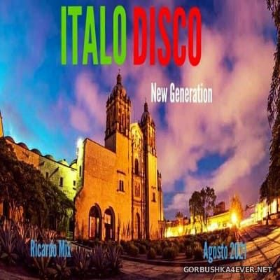 New Generation Italo Disco Agosto Mix [2021] by Ricardo Mix DJ
