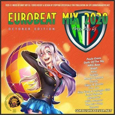 Eurobeat Mix 2020 (October Edition) [2020] by NrgyBoyDJ