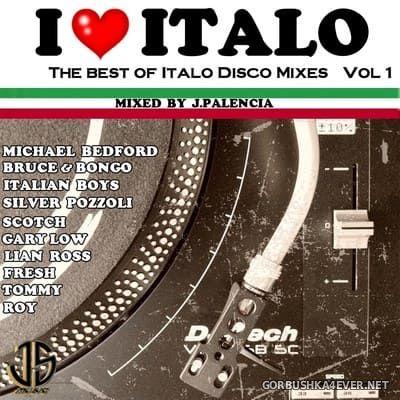 I Love Italo vol 1 [2021] by Jose Palencia