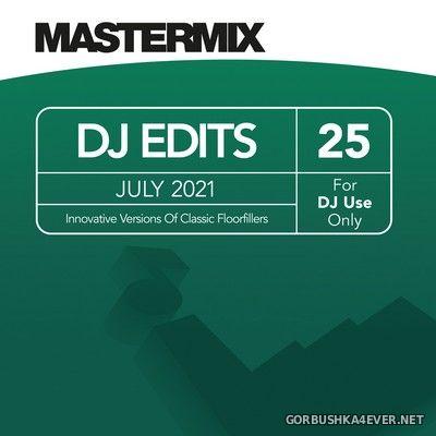 [Mastermix] DJ Edits vol 25 [2021]