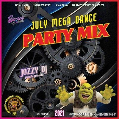 July Mega Dance Party Mix [2021] by Jozzy DJ