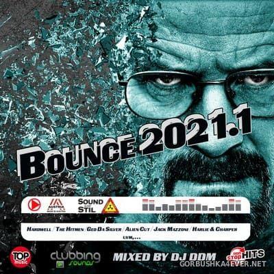 DJ DDM - Bounce 2021.1 The Megamix [2021]