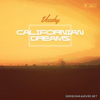 Veeshy - Californian Dreams [2021]