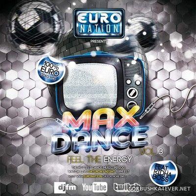 DJ Ridha Boss - Euro Nation presents Max Dance 3 [2021]