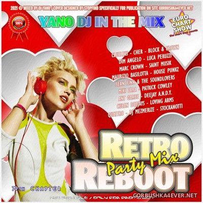 DJ Yano - Retro Reboot Party Mix 79 [2021]