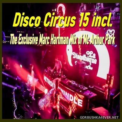 Marc Hartman - Disco Circus 15 [2021]