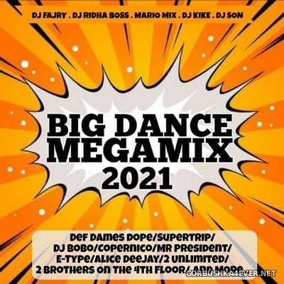 Big Dance Megamix 2021