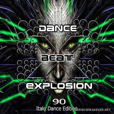 DJ Karsten - Dance Beat Explosion vol 90 [2021] Italo Dance Edition