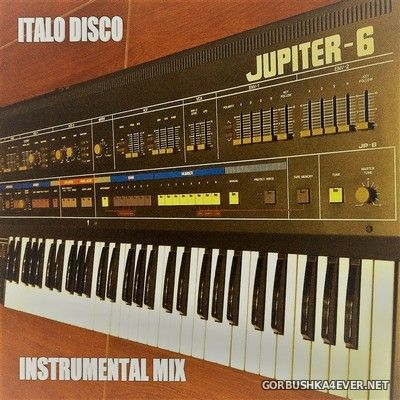 Italo Disco (Instrumental Mix) [2021] Mixed by Only Mix