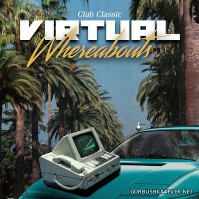 Club Classic - Virtual Whereabouts [2021]