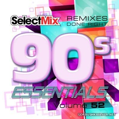 [Select Mix] 90s Essentials vol 52 [2021]
