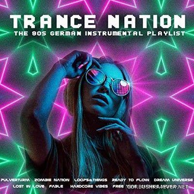 [RFN] Trance Nation (The 90s German Instrumental Playlist) [2021]