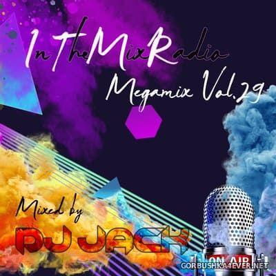 ITMR (InTheMixRadio) Megamix vol 29 [2021] by DJ Jack