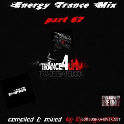 DJ Dragon1965 - Energy Trance Mix (Part 67) [2021]