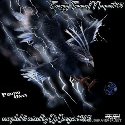 DJ Dragon1965 - Energy Trance Mix (Part 65) [2021]