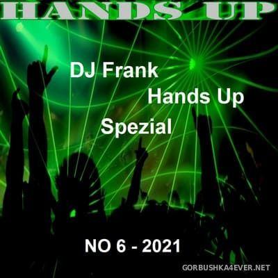 DJ Frank - Hands Up Spezial No 6 [2021]