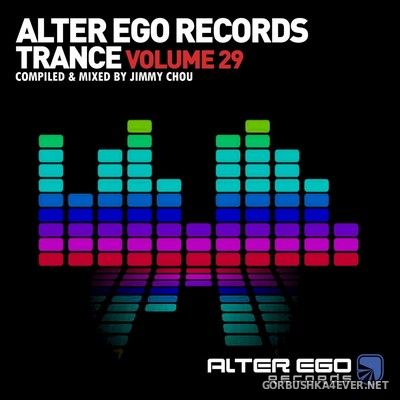 Alter Ego Trance vol 29 [2021] Mixed by Jimmy Chou