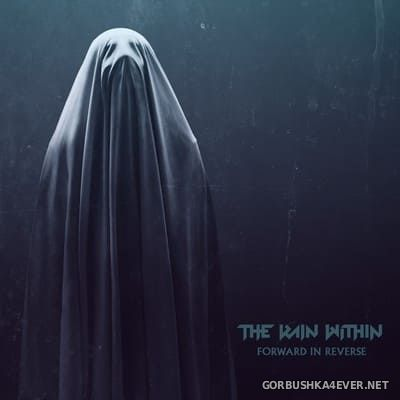 The Rain Within - Forward In Reverse [2021]