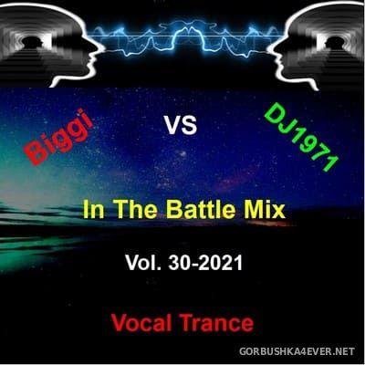 The Battle Mix vol 30 [2021] by Biggi & DJ Nineteen Seventy One