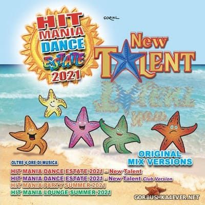 Hit Mania Dance Estate 2021 - New Talent [2021] / 4xCD