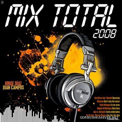 Mix Total 2008 by Jorge Díaz & Juan Campos