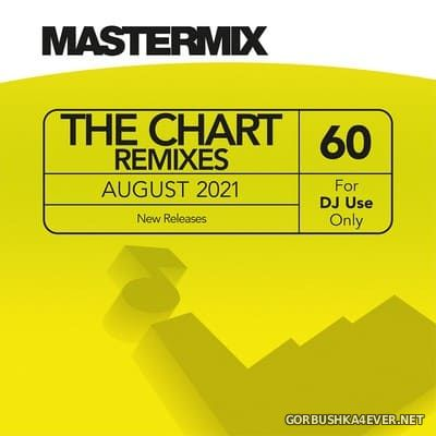 [Mastermix] The Chart Remixes vol 60 [2021]