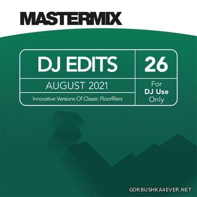 [Mastermix] DJ Edits vol 26 [2021]
