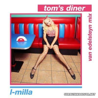 L-Milla - Tom's Diner (Van Edelsteyn Mix) [2021]
